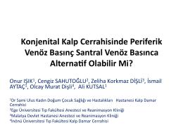 Konjenital Kalp Cerrahisinde Periferik Venöz Basınç Santral Venöz