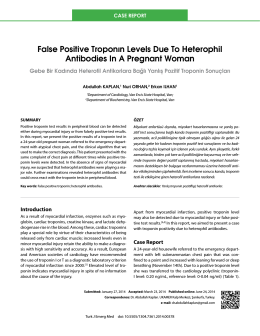 False Positive Troponın Levels Due To Heterophil