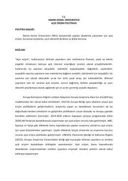 T.C. NAMIK KEMAL ÜNİVERSİTESİ AÇIK ERİŞİM POLİTİKASI