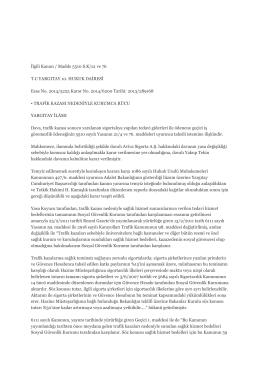 İlgili Kanun / Madde 5510 S.K/21 ve 76 T.C YARGITAY 10. HUKUK