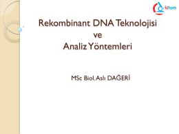Rekombinant DNA Teknolojisi ve Analiz Yöntemleri