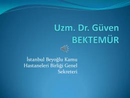 Uzm. Dr. Güven BEKTEMÜR - Acil Tıp Uzmanları Derneği