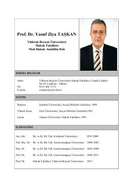 Prof. Dr. Yusuf Ziya TAŞKAN - Yıldırım Beyazıt Üniversitesi