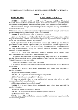 Türk Ceza Kanunu İle Bazı Kanunlarda Değişiklik Yapılmasına Dair