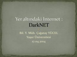 Yer altındaki Internet : DarkNET