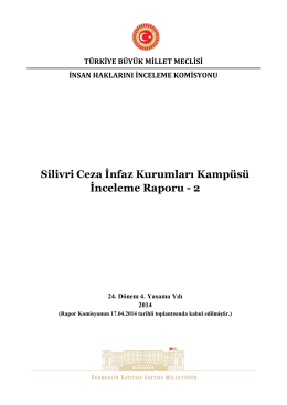 Silivri Ceza İnfaz Kurumları Kampüsü İnceleme Raporu