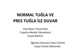 normal ve pres tuğla - Celal Bayar Üniversitesi
