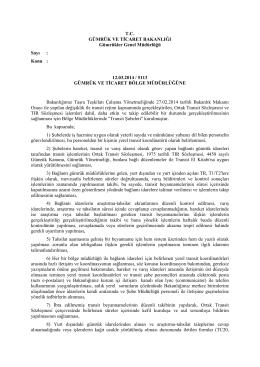 Transit Şubelerinde ortak transit NCTS ve TIR Sözleşmesi