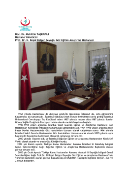 Doç. Dr. Muhittin TAŞKAPILI Hastane Yöneticisi Prof. Dr. N. Reşat