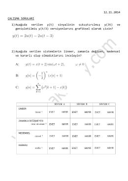 12.11.2014 ÇALIŞMA SORULARI 1) Aşağıda verilen y(t) sinyalinin