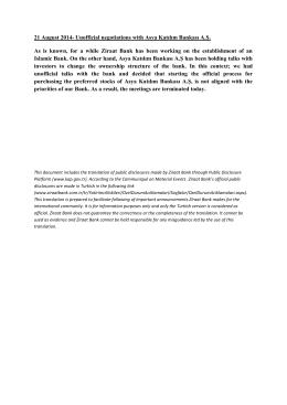 8/21/2014-Unofficial negotitations with Asya Katılım Bankası A.Ş.