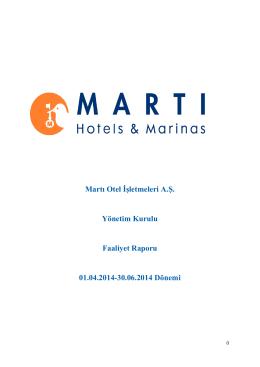 Martı Otel İşletmeleri A.Ş. Yönetim Kurulu Faaliyet Raporu 01.04