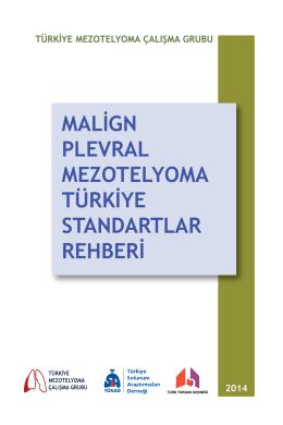 Malign Plevral Mezotelyoma Türkiye Standartlar Rehberi