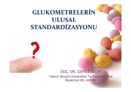 GLUKOMETRELERİN ULUSAL STANDARDİZASYONU