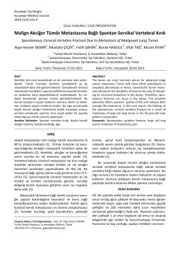 Malign Akciğer Tümör Metastazına Bağlı Spontan Servikal Vertebral