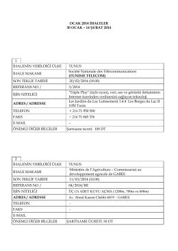 OCAK 2014 İHALELER 30 OCAK – 14 ŞUBAT 2014 1 İHALENİN
