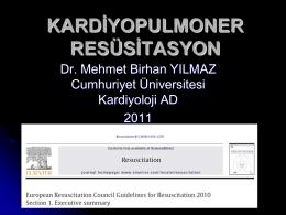 ileri yaşam desteği - Prof.Dr. Mehmet Birhan Yılmaz