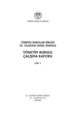 yönetim kurulu çalışma raporu - Türkiye Barolar Birliği Yayınları