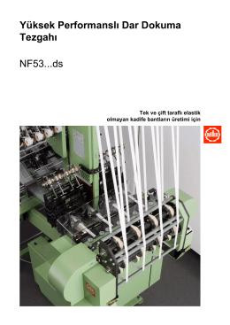 Yüksek Performanslı Dar Dokuma Tezgahı NF53...ds