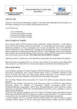 İş Sağlığı ve Güvenliği 24 MAYIS 2014 Sınav Uygulama Duyurusu