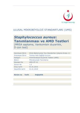 Staphylococcus aureus ve AMD testleri