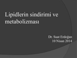 Lipid Metabolism - Prof. Dr. Suat Erdoğan