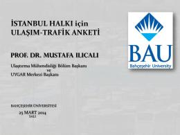 İSTANBUL HALKI için ULAŞIM-TRAFİK ANKETİ