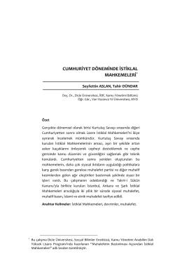 cumhuriyet dönemi istiklal mahkemelerinin uygulamalarına bir bakış