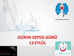 DÜNYA SEPSİS GÜNÜ 13 EYLÜL - Türk Yoğun Bakım Derneği