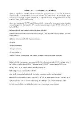 FİZİKSEL METALURJİ SORULARI (BÖLÜM 2) 1) Nb3Sn