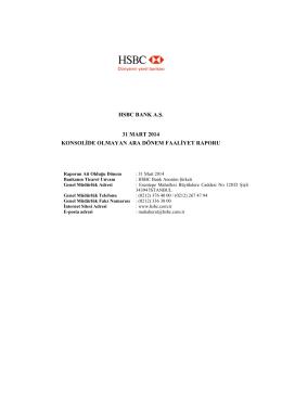 HSBC BANK A.Ş. 31 MART 2014 KONSOLİDE OLMAYAN ARA