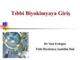 Tıbbi Biyokimyaya Giriş - Prof. Dr. Suat Erdoğan