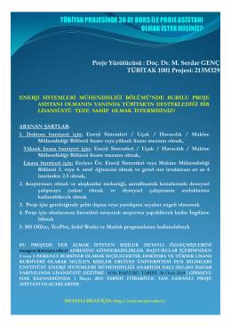 Proje Yürütücüsü : Doç. Dr. M. Serdar GENÇ TÜBİTAK 1001 Projesi