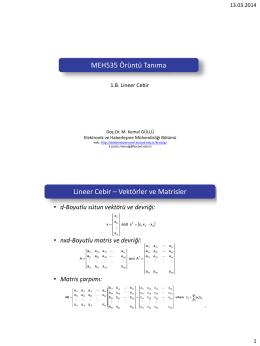 MEH535 Örüntü Tanıma Lineer Cebir – Vektörler ve Matrisler