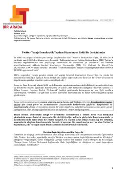 1 Twitter Yasağı Demokratik Toplum Düzeninden Ciddi Bir Geri