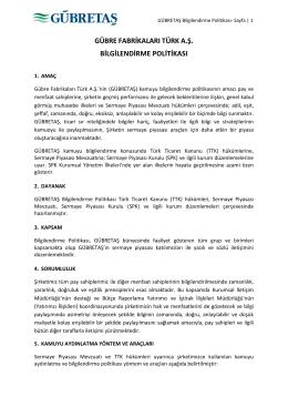 GÜBRE FABRİKALARI TÜRK A.Ş. BİLGİLENDİRME POLİTİKASI