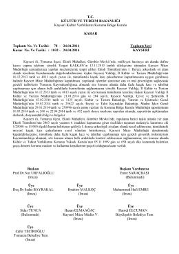 78 - 24.04.2014 Toplantı Yeri Karar No. Ve Tarihi : 1032
