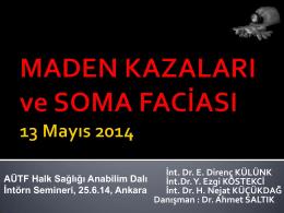 Haziran 2014, SOMA - Prof. Dr. Ahmet SALTIK