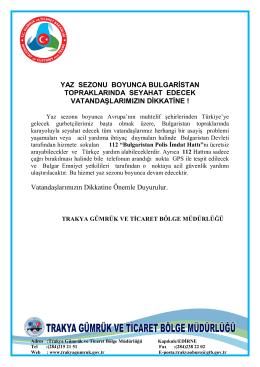 YAZ SEZONU BOYUNCA BULGARİSTAN TOPRAKLARINDA