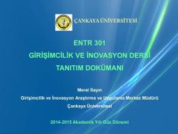 ENTR301 DERSİ HAKKINDA - Çankaya Üniversitesi