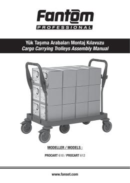 Yük Tașıma Arabaları Montaj Kılavuzu Cargo Carrying