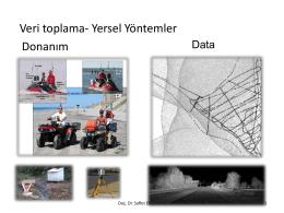 Donanım Veri toplama- Yersel Yöntemler