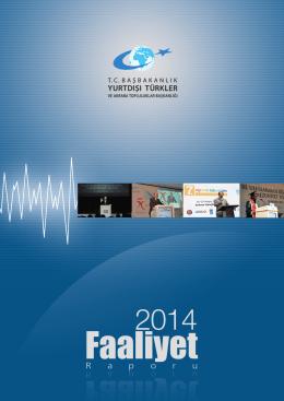 2014 Faaliyet Raporu - Yurtdışı Türkler ve Akraba Topluluklar