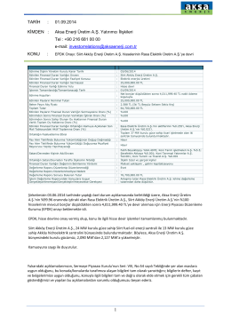 TARİH : 01.09.2014 KİMDEN : Aksa Enerji Üretim A.Ş. Yatırımcı