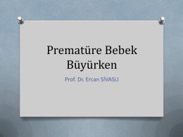 Prematüre Bebek Büyürken - 2. bahar pediatri günleri
