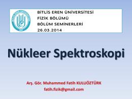 Nükleer Spektroskopi - Bitlis Eren Üniversitesi
