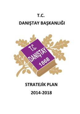 tc danıştay başkanlığı stratejik plan 2014-2018