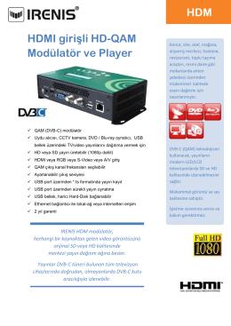 HDMI girişli HD-QAM Modülatör ve Player HDM
