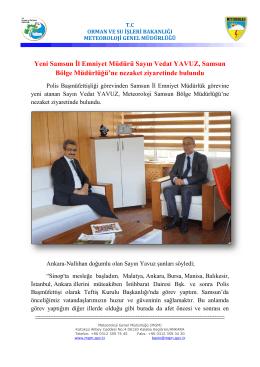 Yeni Samsun İl Emniyet Müdürü Sayın Vedat YAVUZ