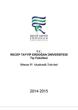 TC RECEP TAYYİP ERDOĞAN ÜNİVERSİTESİ Tıp Fakültesi Dönem